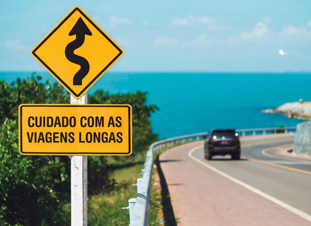 Cuidado com as viagens longas